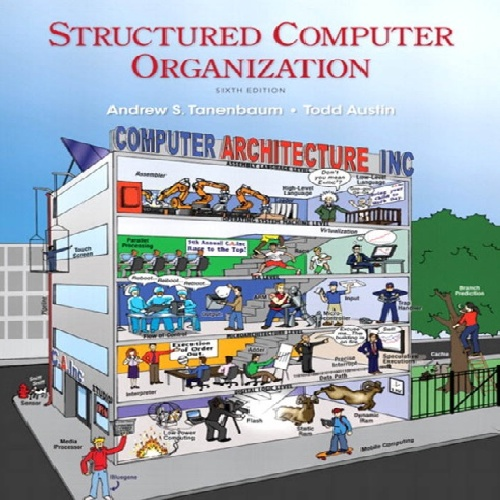 Structured Computer Organization 6th Edition Andrew S Tanenbaum